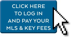 Click Here to Log in And Pay Your MLS and Key Fees